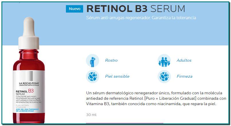 Arrugas profundas, tono irregular, fotoenvejecimiento. La fórmula de RETINOL B3 es un complejo único de Retinol Puro y de Liberación Gradual, para una acción anti-arrugas potente y de acción continuada. Combinado con vitamina B3 para una eficacia de regeneración óptima. Tolerancia óptima* clínicamente probado incluso en pieles sensibles y avalado por consumidores: Piel con confort para el 96% Suave con la piel para el 92%Un sérum dermatológico regenerador único, formulado con la molécula antiedad de referencia Retinol [Puro + Liberación Gradual] combinada con Vitamina B3, también conocida como niacinamida, que repara la piel.